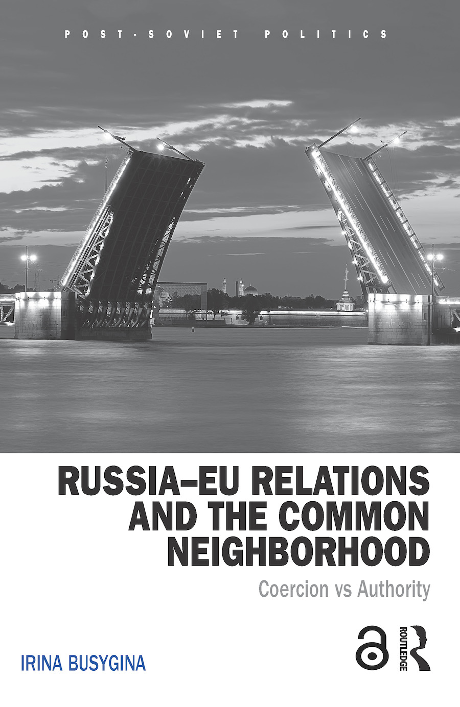 Russia–EU Relations and the Common Neighbourhood: Coercion vs. Authority book cover