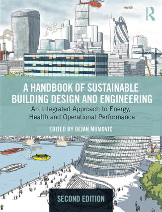 A Handbook of Sustainable Building Design and Engineering: An Integrated Approach to Energy, Health and Operational Performance book cover