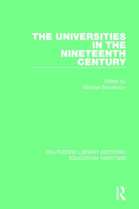 The Universities in the Nineteenth Century: 1st Edition (Hardback) book cover