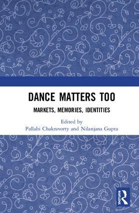 Dance Matters Too: Markets, Memories, Identities book cover