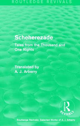 Routledge Revivals: Scheherezade (1953): Tales from the Thousand and One Nights, 1st Edition (Paperback) book cover