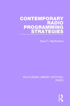 Contemporary Radio Programming Strategies: 1st Edition (Paperback) book cover