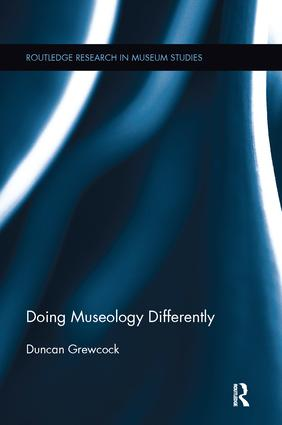 Doing Museology Differently: 1st Edition (Paperback) book cover