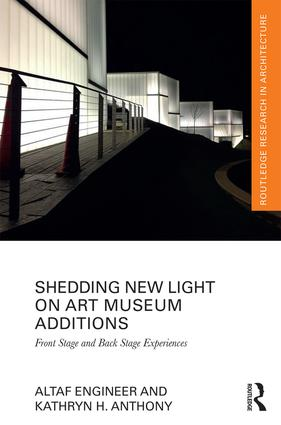 Shedding New Light on Art Museum Additions: Front Stage and Back Stage Experiences book cover