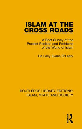 Islam at the Cross Roads: A Brief Survey of the Present Position and Problems of the World of Islam book cover
