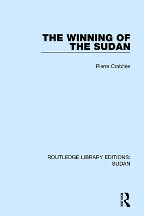 The Winning of the Sudan: 1st Edition (Paperback) book cover