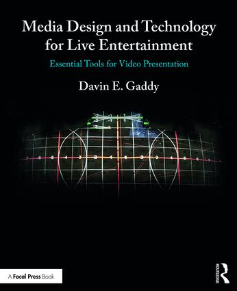 Media Design and Technology for Live Entertainment: Essential Tools for Video Presentation book cover