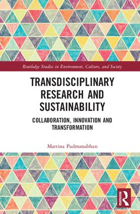 Transdisciplinary Research and Sustainability: Collaboration, Innovation and Transformation, 1st Edition (Hardback) book cover