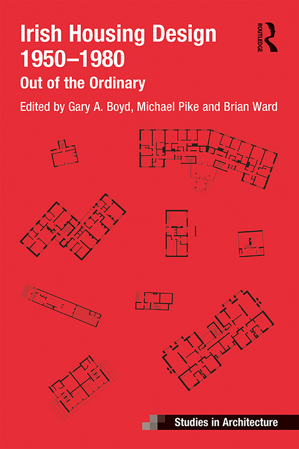 Irish Housing Design 1950 – 1980: Out of the Ordinary book cover