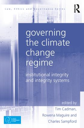 Governing the Climate Change Regime: Institutional Integrity and Integrity Systems book cover