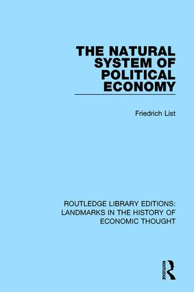 The Natural System of Political Economy: 1st Edition (Paperback) book cover