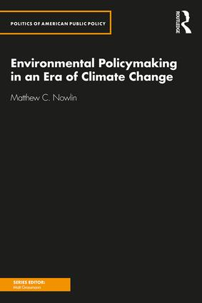 Environmental Policymaking in an Era of Climate Change book cover