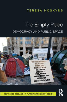 The Empty Place: Democracy and Public Space book cover