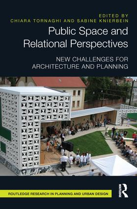 Public Space and Relational Perspectives: New Challenges for Architecture and Planning, 1st Edition (Paperback) book cover
