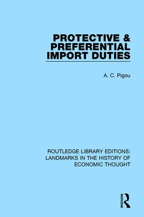 Protective and Preferential Import Duties book cover