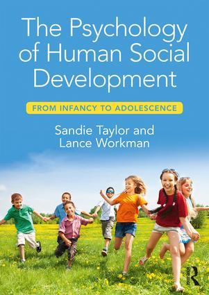 The Psychology of Human Social Development: From Infancy to Adolescence book cover
