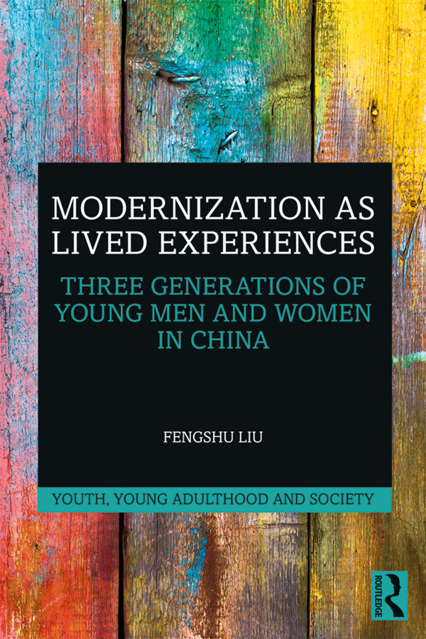 Modernization as Lived Experiences: Three Generations of Young Men and Women in China book cover