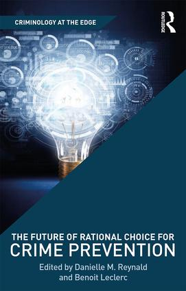 The Future of Rational Choice for Crime Prevention book cover