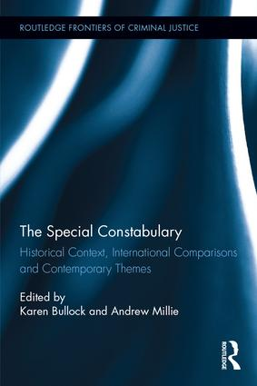 The Special Constabulary: Historical Context, International Comparisons and Contemporary Themes book cover