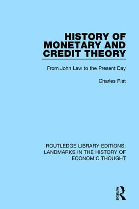 History of Monetary and Credit Theory: From John Law to the Present Day, 1st Edition (Paperback) book cover