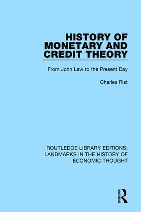 History of Monetary and Credit Theory