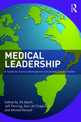 Medical Leadership: A Toolkit for Service Development and System Transformation, 1st Edition (e-Book) book cover