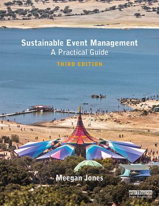 Sustainable Event Management: A Practical Guide, 3rd Edition (Paperback) book cover