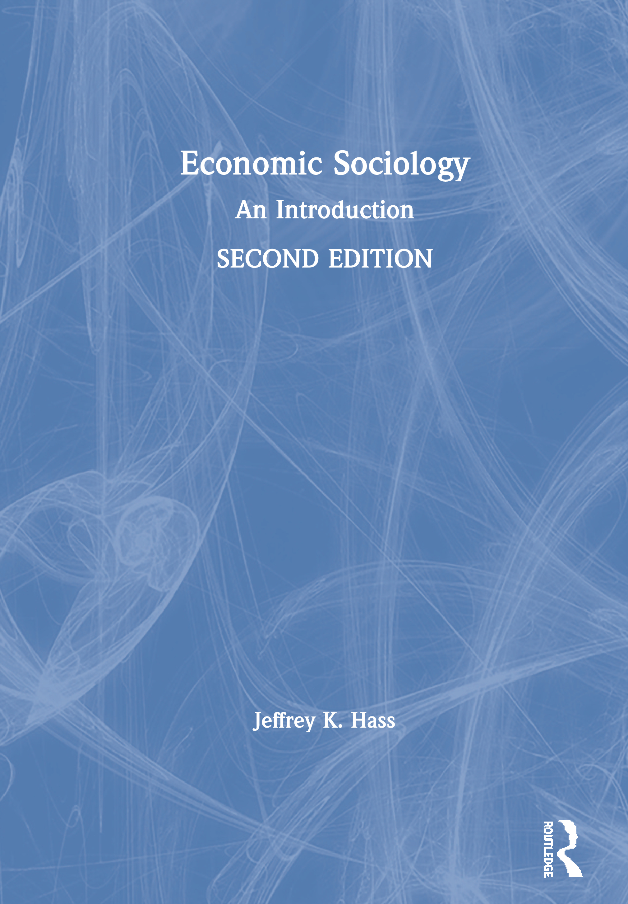 Economic Sociology: An Introduction book cover