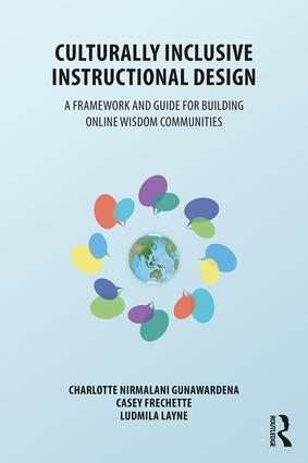 Culturally Inclusive Instructional Design: A Framework and Guide to Building Online Wisdom Communities, 1st Edition (Paperback) book cover
