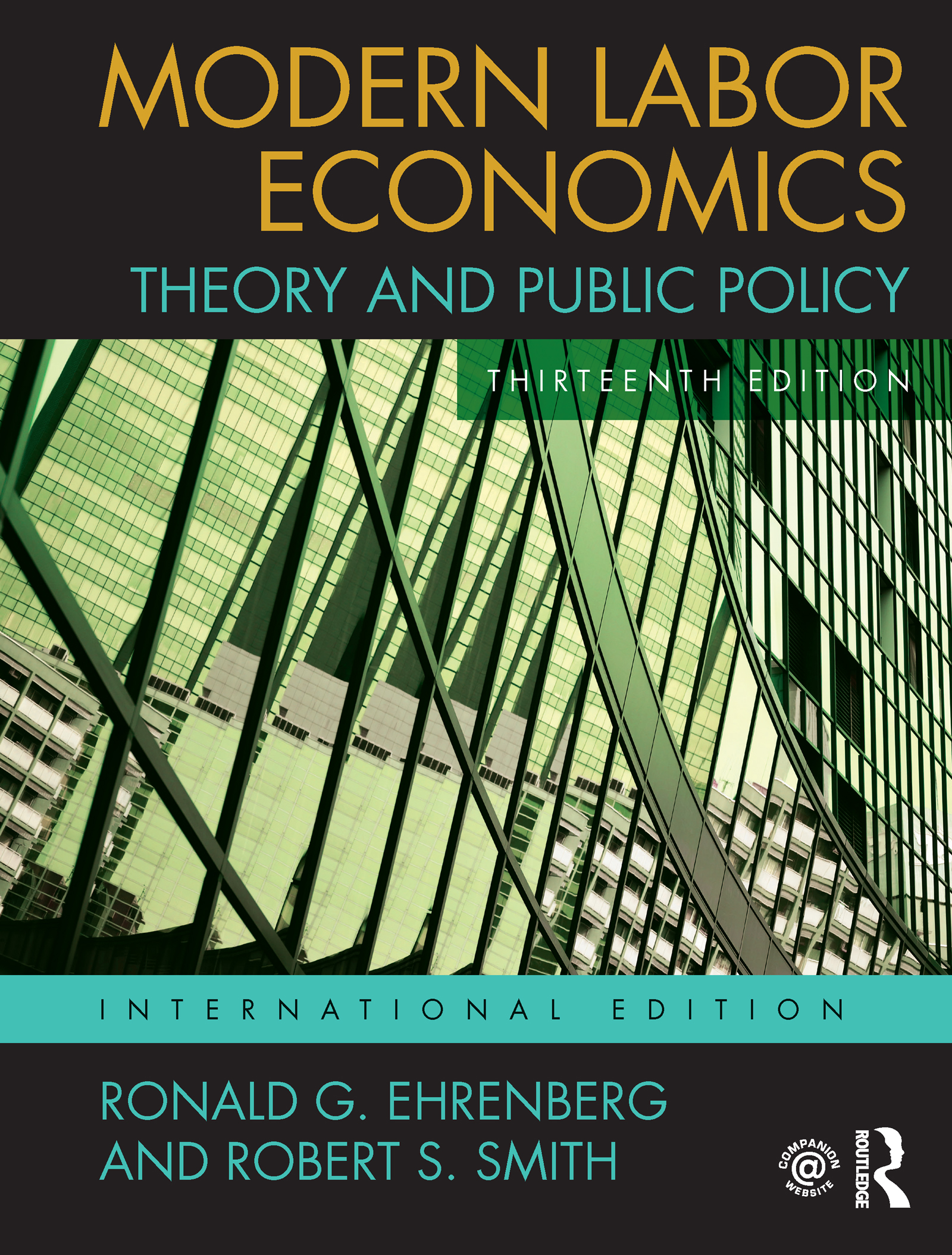 Modern Labor Economics: Theory and Public Policy, International Student Edition book cover