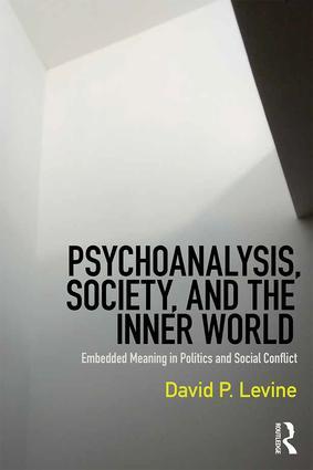 Psychoanalysis, Society, and the Inner World