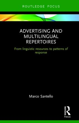 Advertising and Multilingual Repertoires: from Linguistic Resources to Patterns of Response (Hardback) book cover