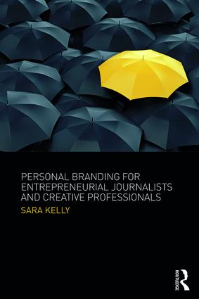 Personal Branding for Entrepreneurial Journalists and Creative Professionals (Paperback) book cover