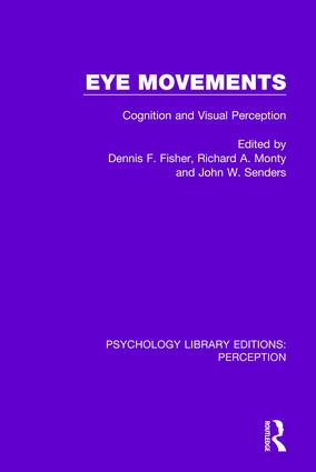 Eye Movements: Cognition and Visual Perception, 1st Edition (Paperback) book cover
