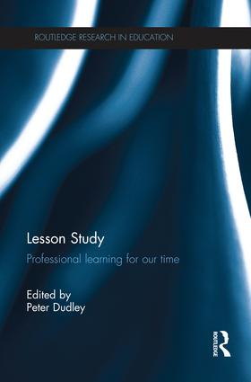 Lesson Study: Professional learning for our time, 1st Edition (Paperback) book cover