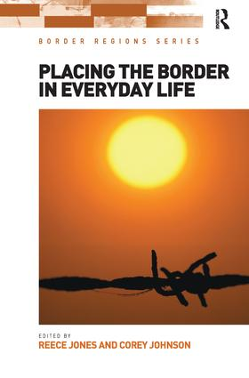 Placing the Border in Everyday Life book cover