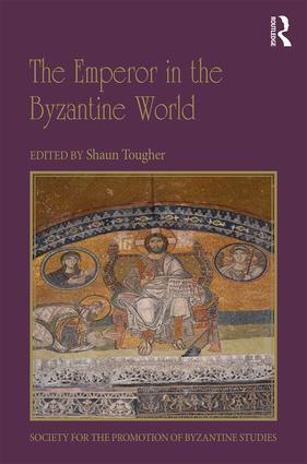 The Emperor in the Byzantine World: Papers from the Forty-Seventh Spring Symposium of Byzantine Studies, 1st Edition (Hardback) book cover