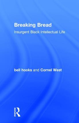 Breaking Bread: Insurgent Black Intellectual Life book cover