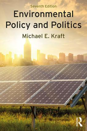 Environmental Policy and Politics: 7th Edition (Paperback) book cover