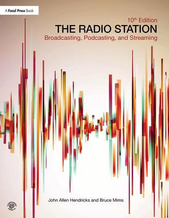 The Radio Station: Broadcasting, Podcasting, and Streaming book cover