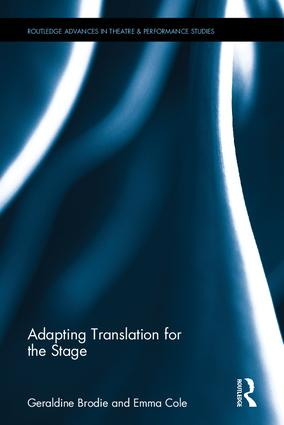 Adapting Translation for the Stage (Hardback) book cover