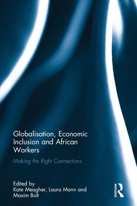 Globalization, Economic Inclusion and African Workers: Making the Right Connections book cover