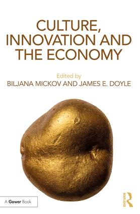 Culture, Innovation and the Economy book cover
