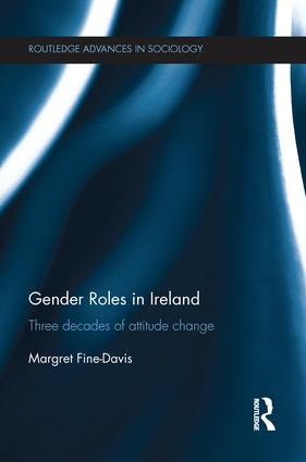 Gender Roles in Ireland: Three Decades of Attitude Change book cover