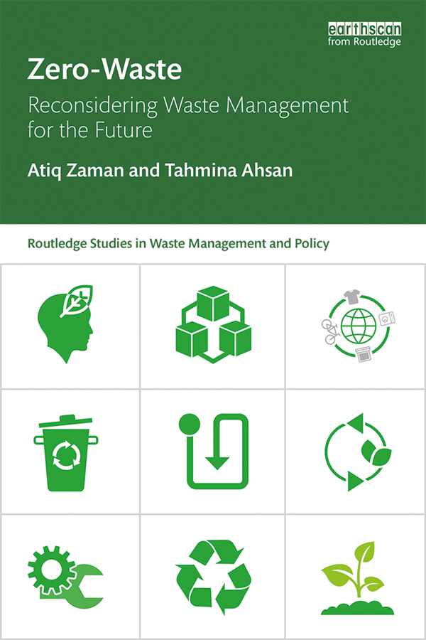 Zero-Waste: Reconsidering Waste Management for the Future book cover