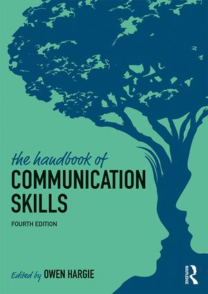 The Handbook of Communication Skills: 4th Edition (Paperback) book cover