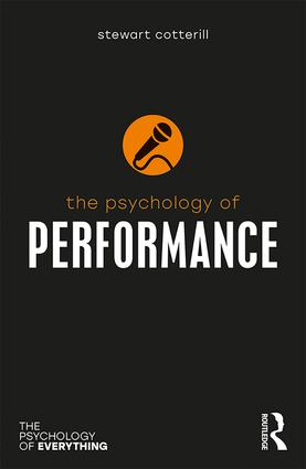 The Psychology of Performance: 1st Edition (Paperback) book cover