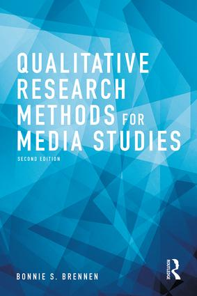 Qualitative Research Methods for Media Studies: 2nd Edition (Paperback) book cover