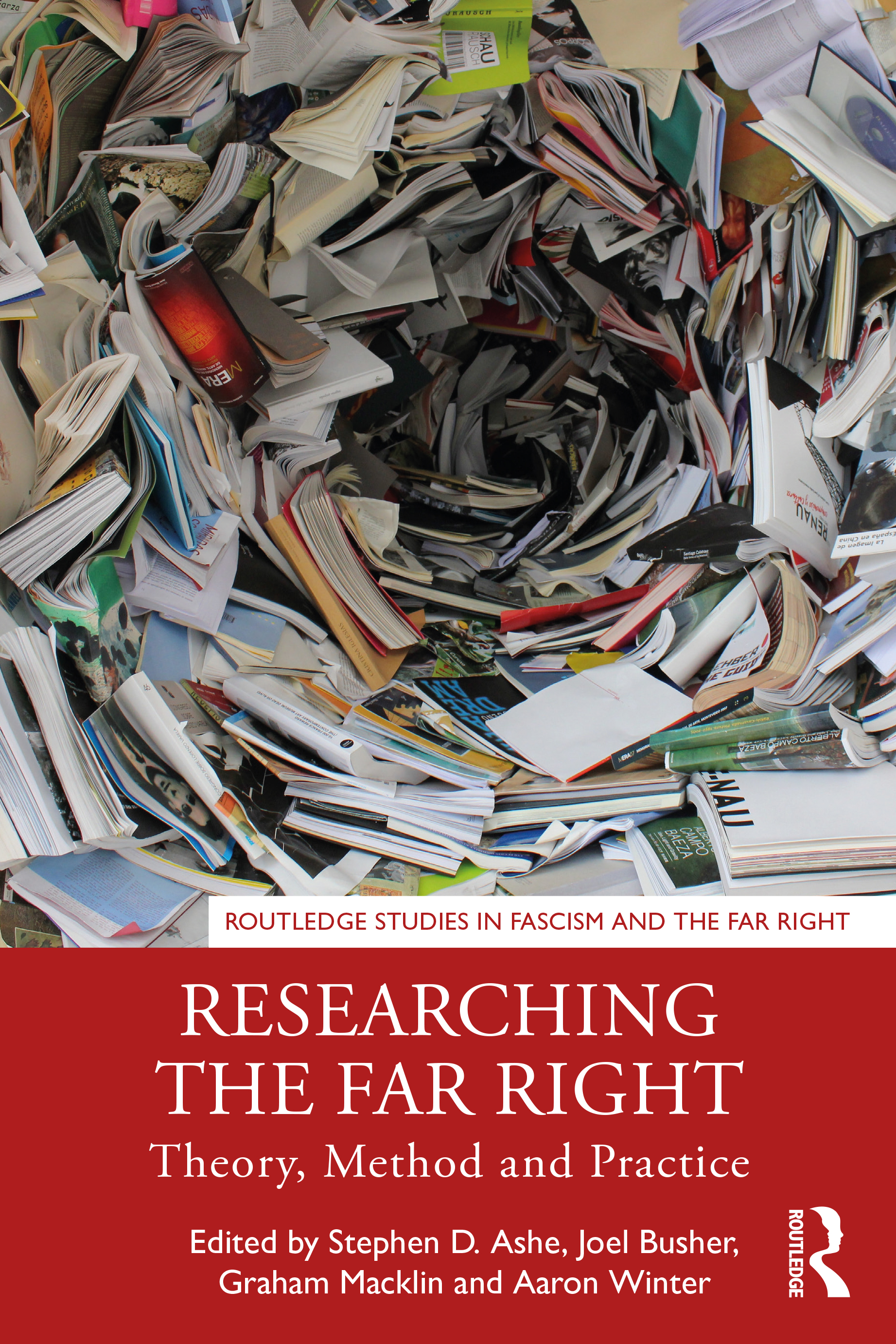 Researching the Far Right: Theory, Method and Practice, 1st Edition (Hardback) book cover