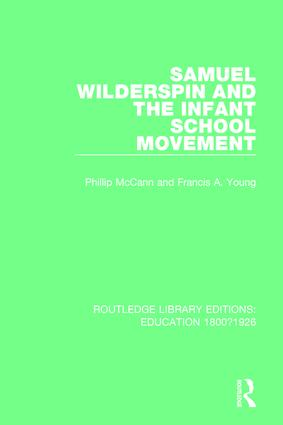Samuel Wilderspin and the Infant School Movement: 1st Edition (Paperback) book cover